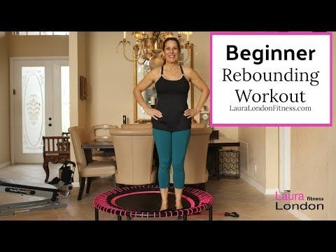 21 beginner 15 minute rebounding workout with laura