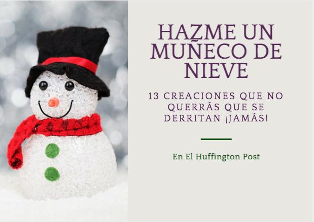 13 muñecos de nieve que no querrás que se derritan nunca