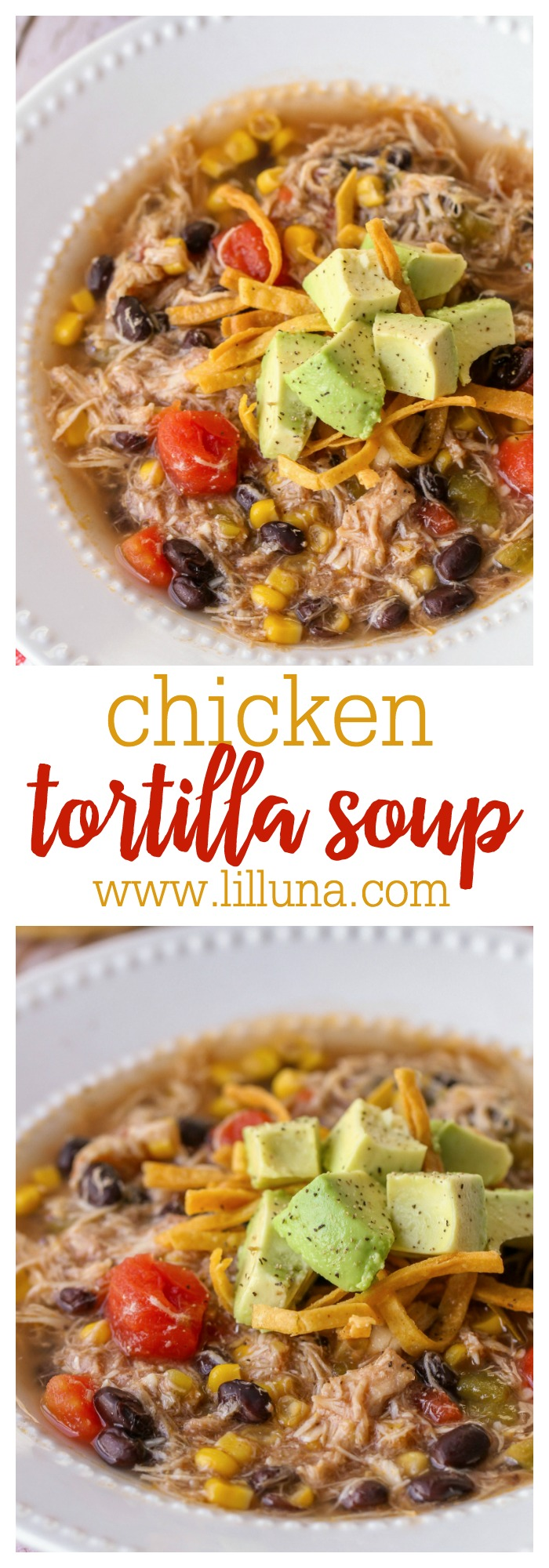 Chicken Tortilla Soup #chickentortillasoup