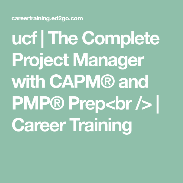 The Complete Project Manager With CAPM® And PMP