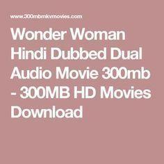 Wonder Woman Hindi Dubbed Dual Audio Movie 300mb 300mb Hd Movies