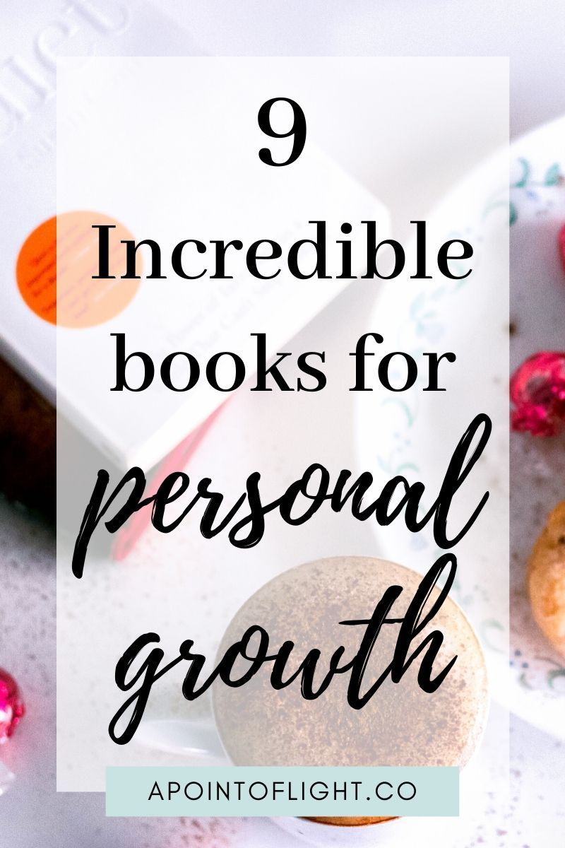9 Incredible Books for Personal Growth