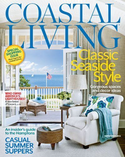 Coastal Living (1 Year Auto Renewal) Magazine Subscription Southern  Progress, Http