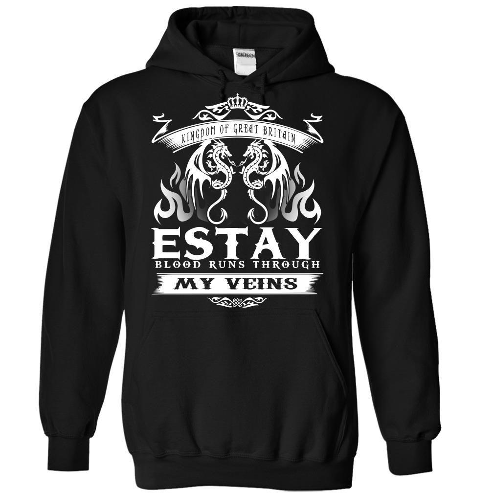 [New tshirt name printing] ESTAY blood runs though my veins Teeshirt this week Hoodies, Funny Tee Shirts