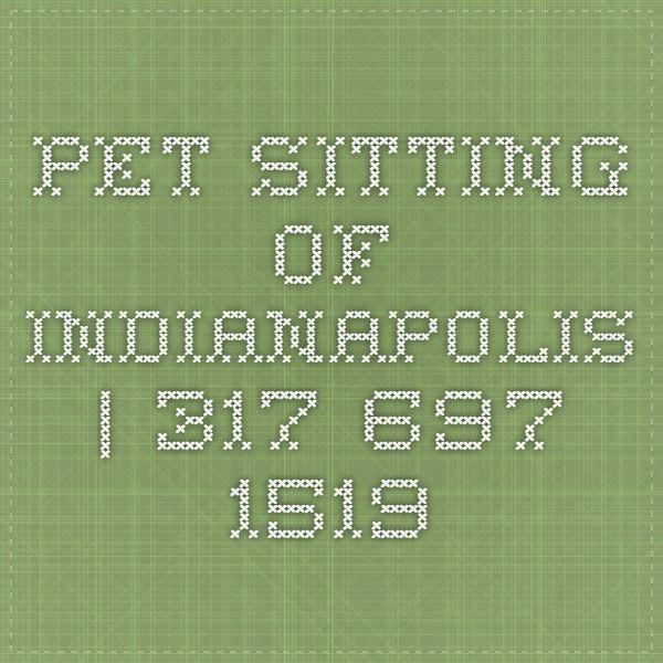 Pet Sitting of Indianapolis | 317-697-1519
