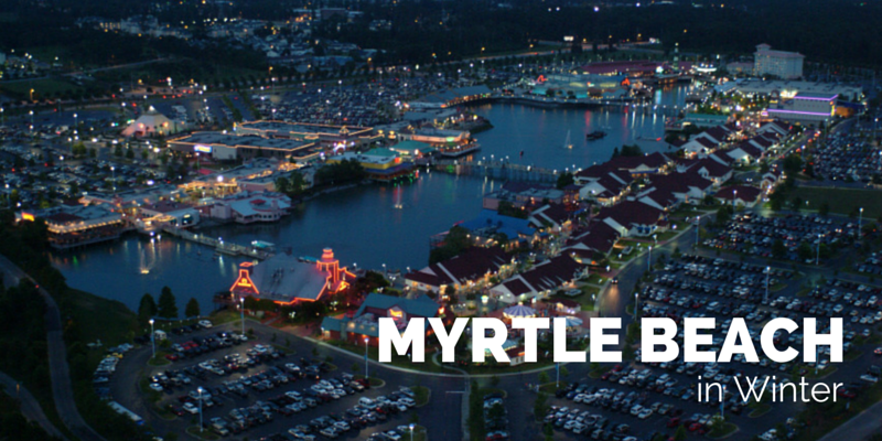 40 Things To Do In Myrtle Beach The Winter