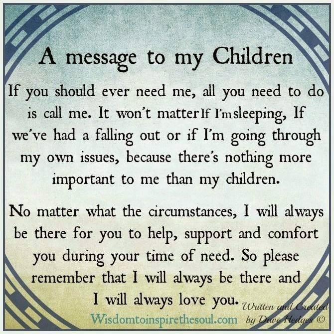 A Message To My Children My Children Quotes Quotes For Kids Mother Quotes