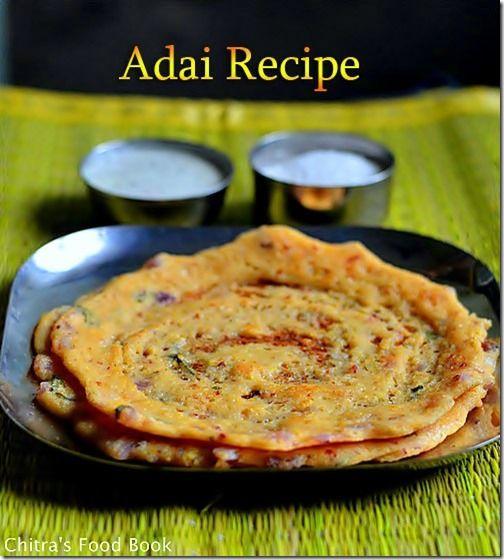 Adai recipe tiffin recipe indian breakfast and lentils indian cuisine forumfinder Choice Image