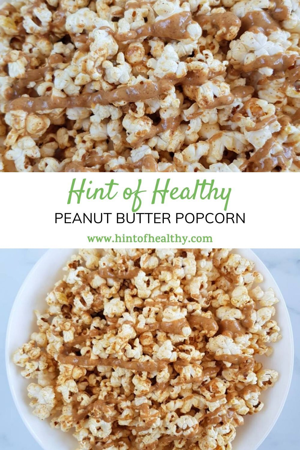 2 Ingredient Peanut Butter Popcorn | Hint of Healthy