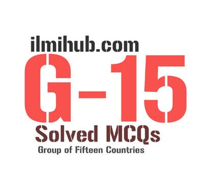 General Knowledge and Solved MCQs about G-15 | General ...