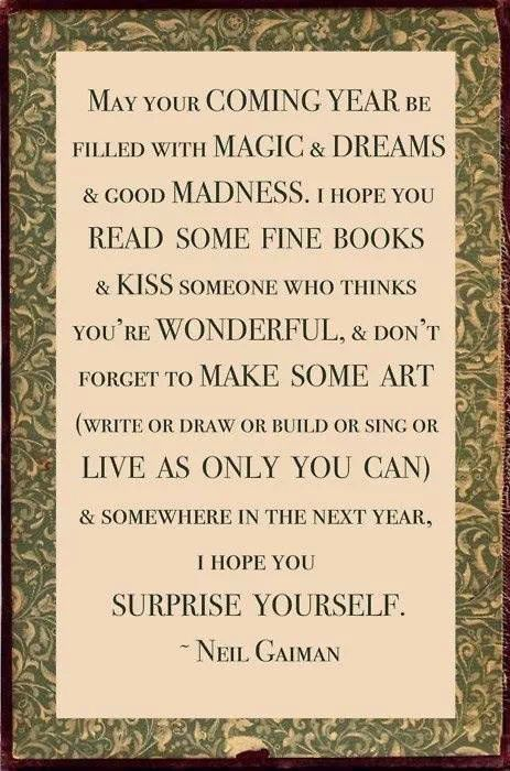 wisdom sayings quotes quotation image quotes of the day description a new years wish from neil gaiman that stands the test of time