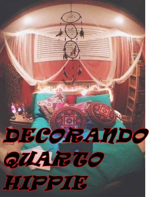 http://vialactealeatoria.blogspot.com.br/2014/12/quarto-hippie.html  Dicas decorando quarto hippie moda tendência arquitetura anos 60 blog decoração adolescente expressão filtro dos sonhos
