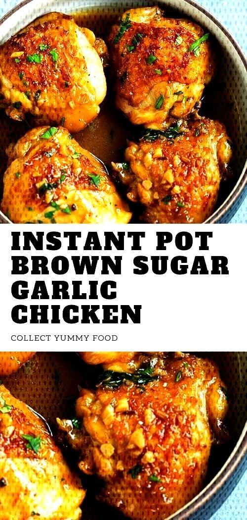 Instant Pot Brown Sugar Garlic Chicken - New Ideas    Instant Pot Brown Sugar Knoblauch