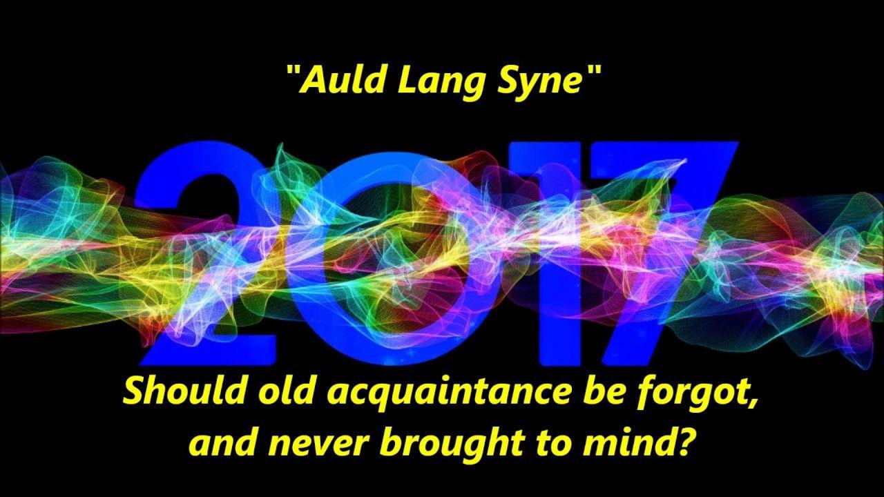AULD OLD LANG SYNE Sing Along words lyrics HAPPY NEW