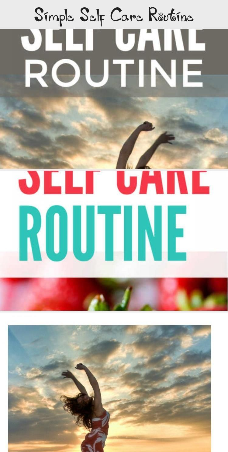 Simple Self Care Routine - health and diet fitness  Healthy living tips for a feel better, selfcare...
