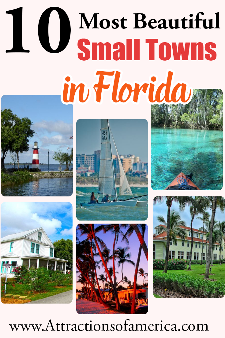 10 Most Beautiful Small Towns In Florida Northern Florida Small Towns Vacation Spots