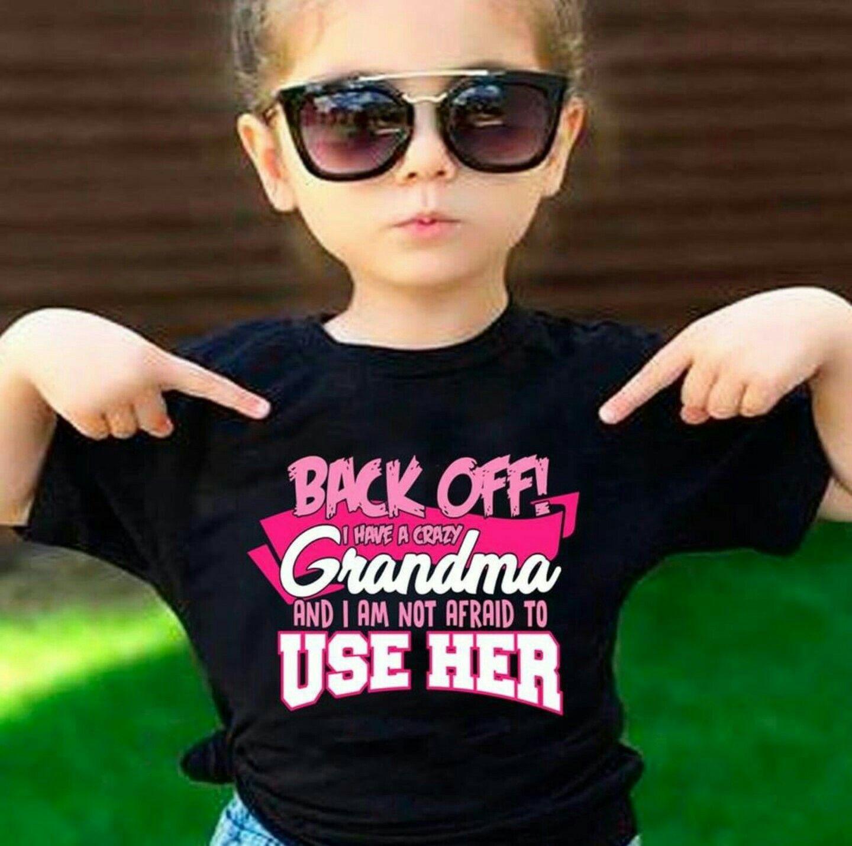 Back off I have a crazy grandma