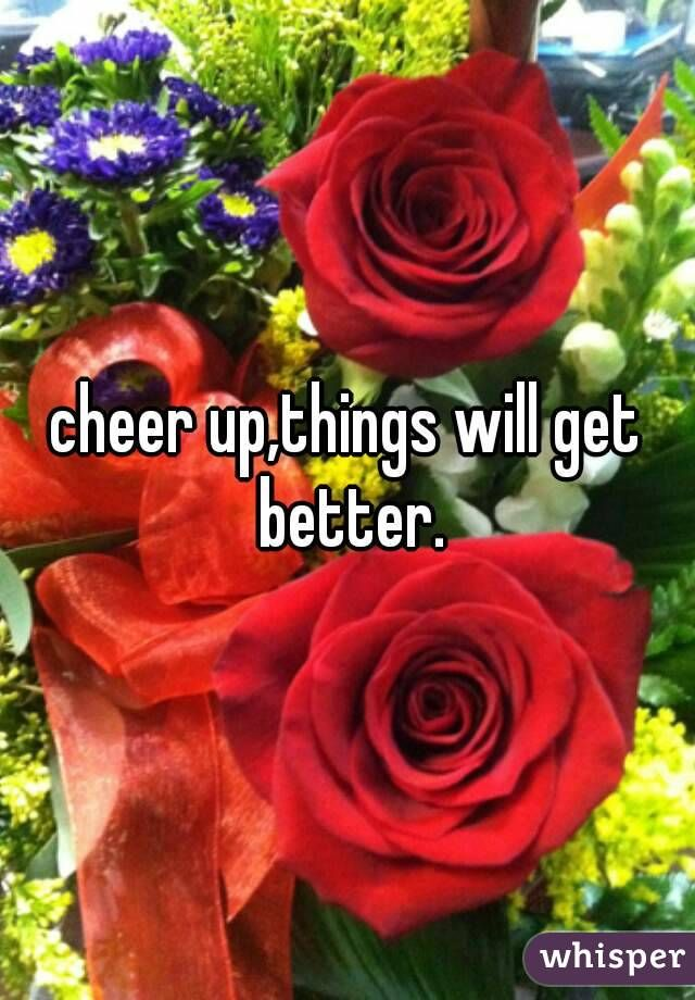 Cheer you up meaning in hindi