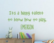 """It's a happy talent to know how to play."" Ralph Waldo Emerson Quote Wall Decal"