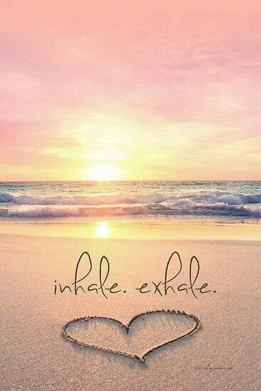 Inner Peace In My Feelings Beach Quotes Inhale Exhale