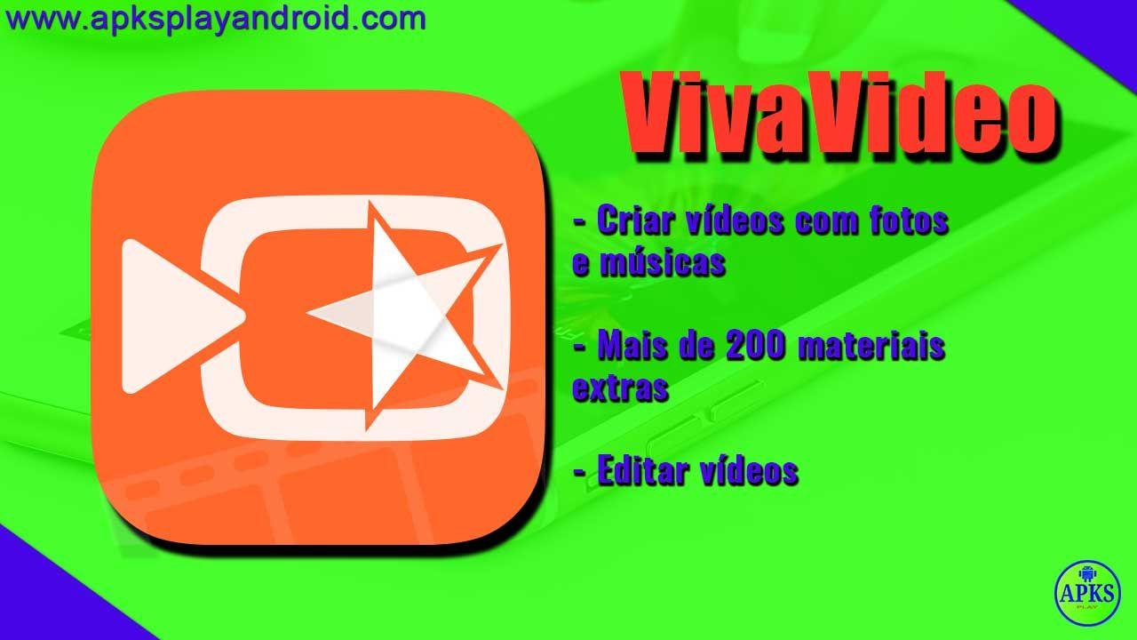 Vivavideo Editor De Video Aplicativo Para Fazer Video Criar