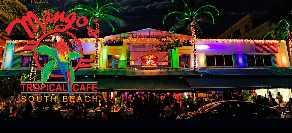 Mango S Tropical Cafe In South Beach 21 After 6pm Cover Charge Starts Around 8pm And Generally Goes From 5 To 20 As The Night Progresses