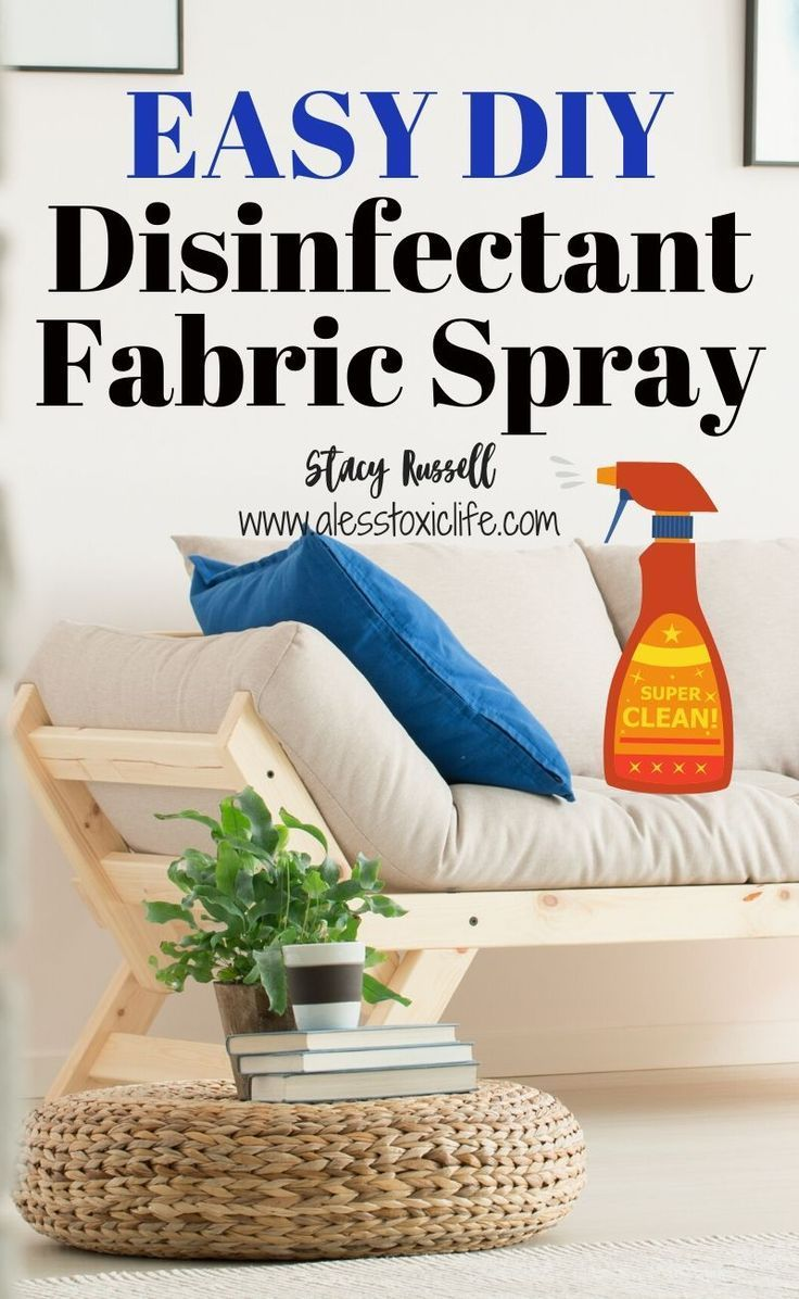 Easy homemade disinfectant spray for fabric in 2020