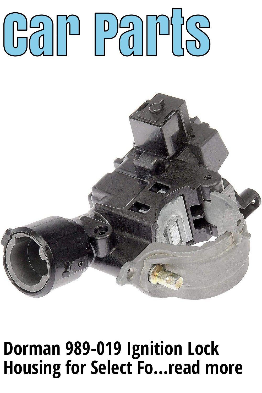 Dorman 989 019 Ignition Lock Housing For Select Ford Mazda Mercury Models Oe Fix Dorman Mazda Ford