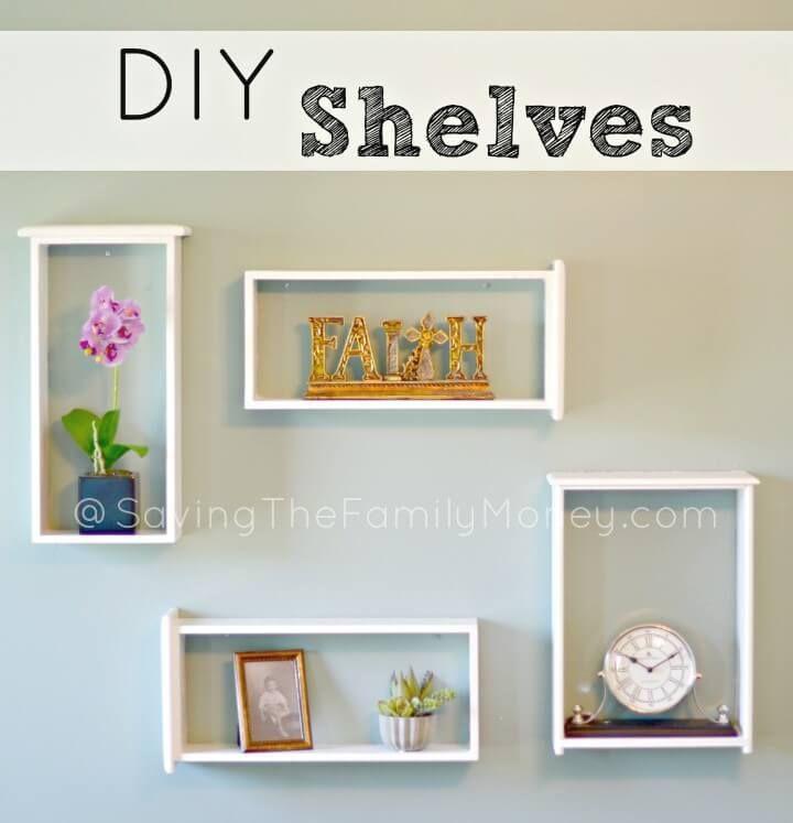 109 Easy Ideas to Build DIY Shelves for Your Home Decor | DIY ...