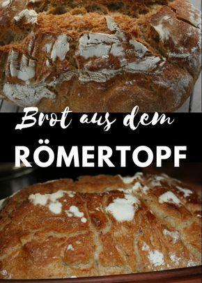 Brot Aus Roemertopf Römertopf Brot Sauerteigbrot Selbst Backen