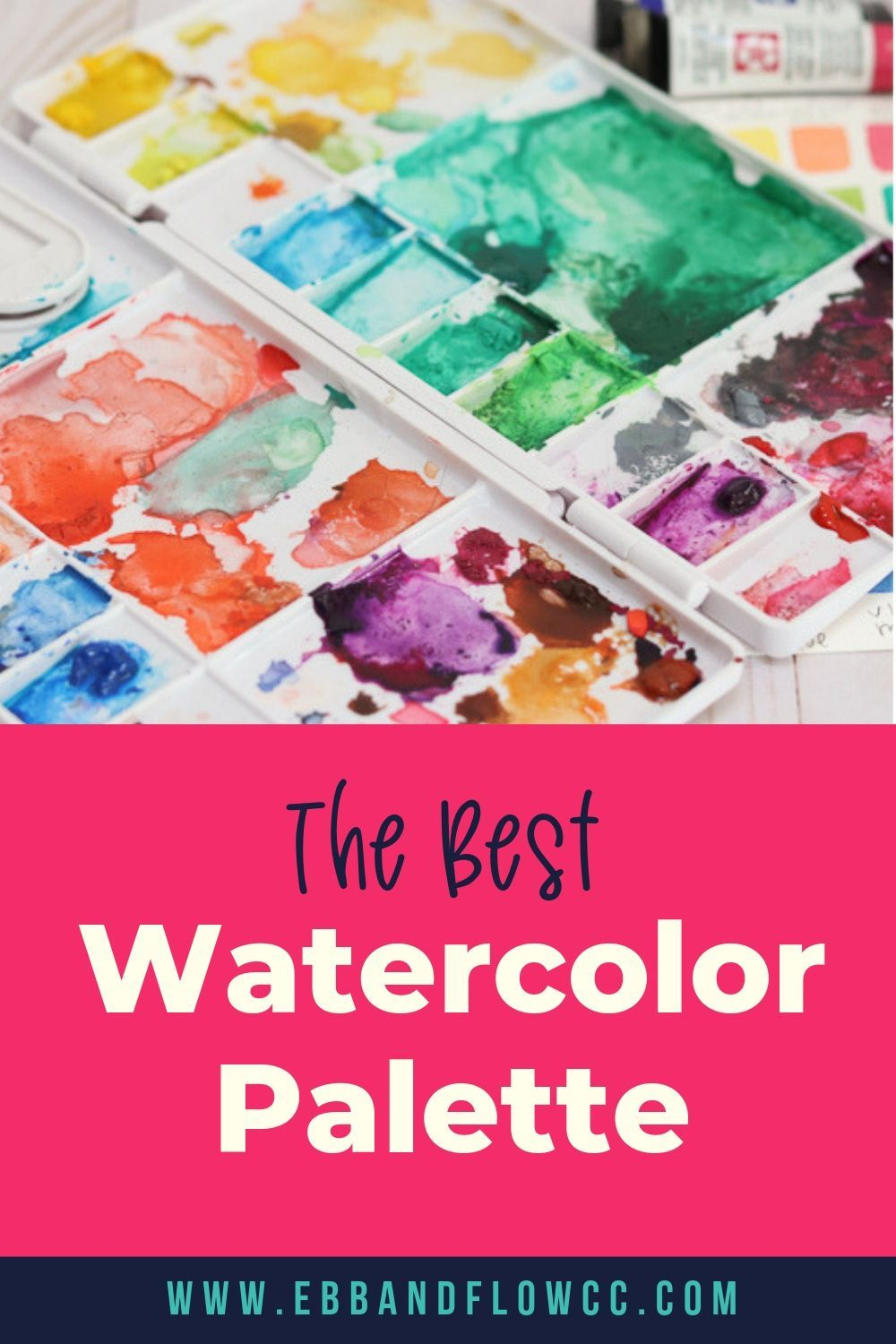 The Best Watercolor Palette Abstract Art Photography Watercolor