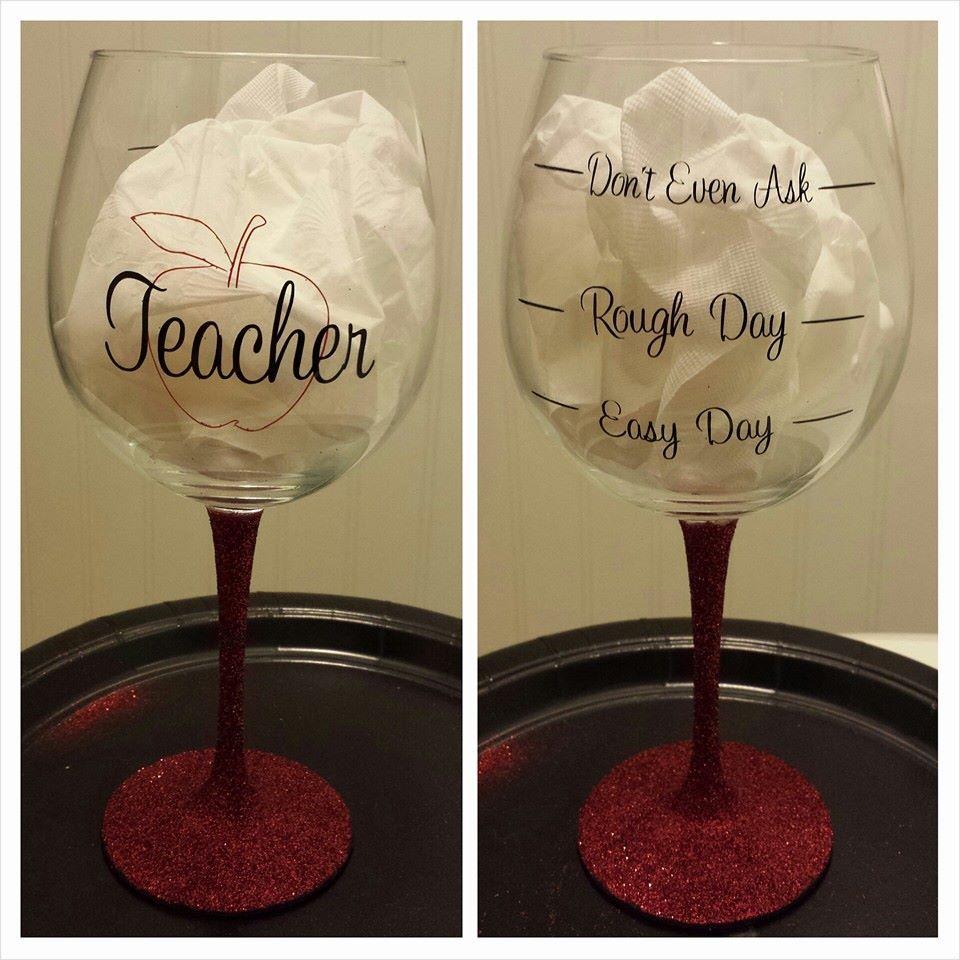 a4b1570c71e Teacher wine glass | Cricut Crafts | Teacher gifts, Teacher ...