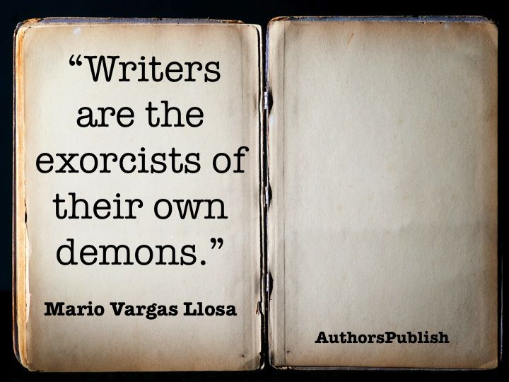 Writer's Demons and exorcists | Writing | Inspirational quotes