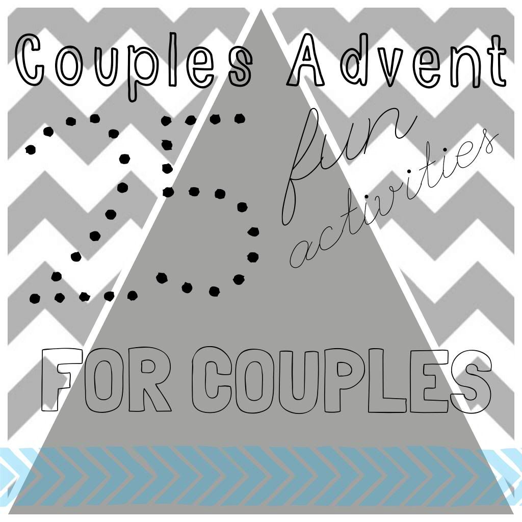 Couples Advent: 25 Fun Activities for Couples | Christmas ...