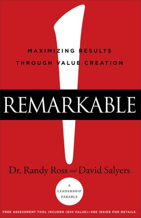 Remarkable! By Dr. Randy Ross and David Salyers. Releases February 2016.