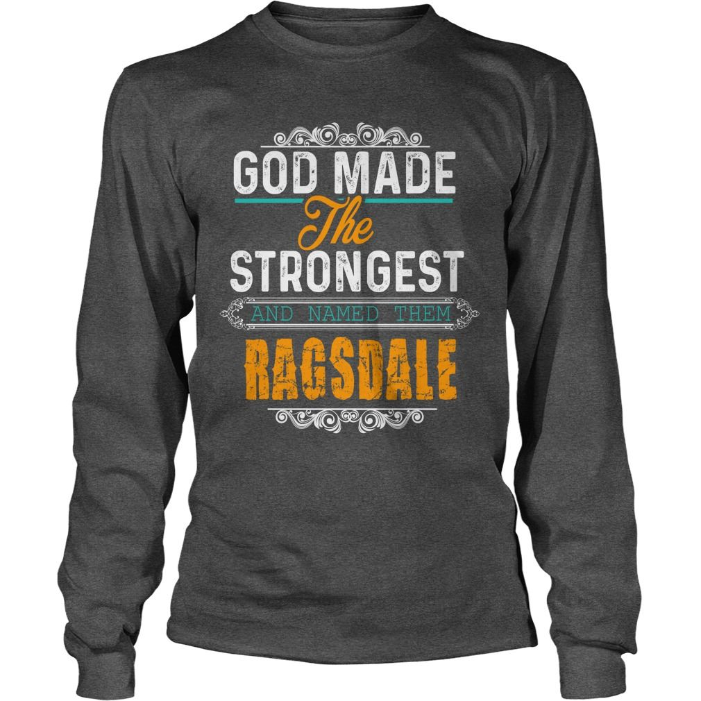 RAGSDALE,  RAGSDALEYear,  RAGSDALEBirthday,  RAGSDALEHoodie,  RAGSDALEName #gift #ideas #Popular #Everything #Videos #Shop #Animals #pets #Architecture #Art #Cars #motorcycles #Celebrities #DIY #crafts #Design #Education #Entertainment #Food #drink #Gardening #Geek #Hair #beauty #Health #fitness #History #Holidays #events #Home decor #Humor #Illustrations #posters #Kids #parenting #Men #Outdoors #Photography #Products #Quotes #Science #nature #Sports #Tattoos #Technology #Travel #Weddings…