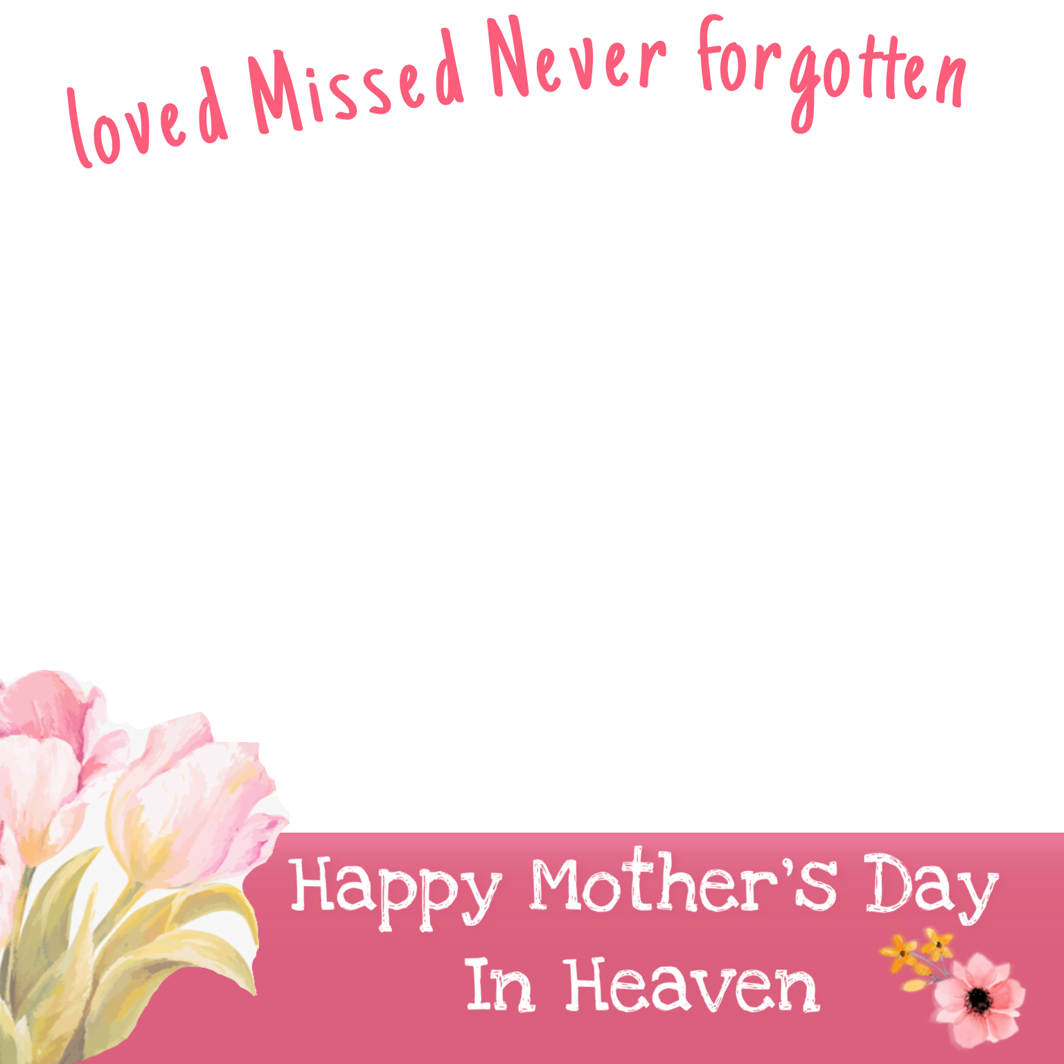 Pin By Wenmay On Profile Pic Frames Mother S Day In Heaven Happy Mothers Day Facebook Frame
