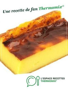 Flan Patissier Sans Pate Thermomix : patissier, thermomix, Pâtissier, (sans, Pâte), Recette, Thermomix, Dessert,, Flan,, Patissier