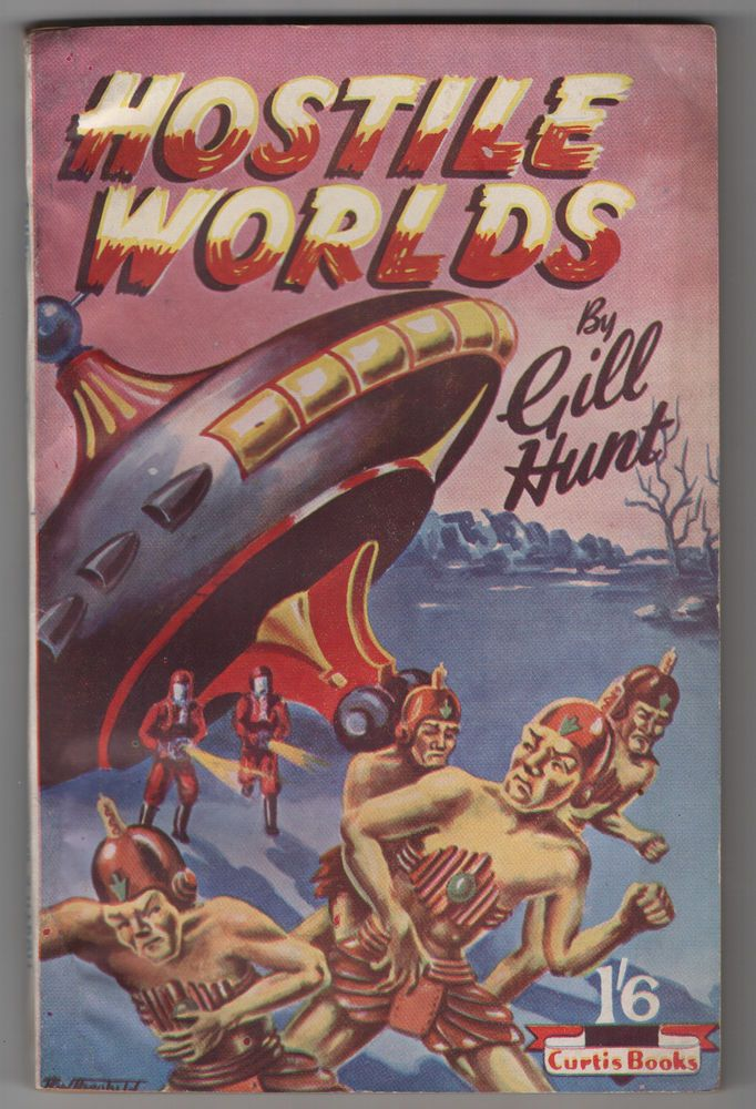 1951 First edition of Hostile Worlds by Gill Hunt English Science Fiction Nice