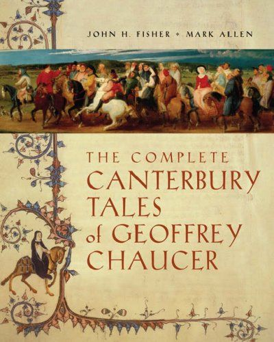 The Canterbury Tales I Would Love To Find A Copy That Has The