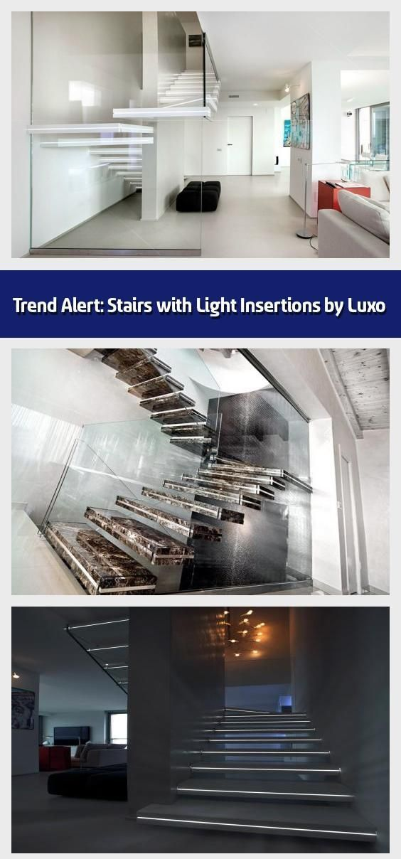 Trend Alert: Stairs with Light Insertions by Luxo -   We've seen many stai...-...#alert #insertions #light #luxo #stai #stairs #trend #weve