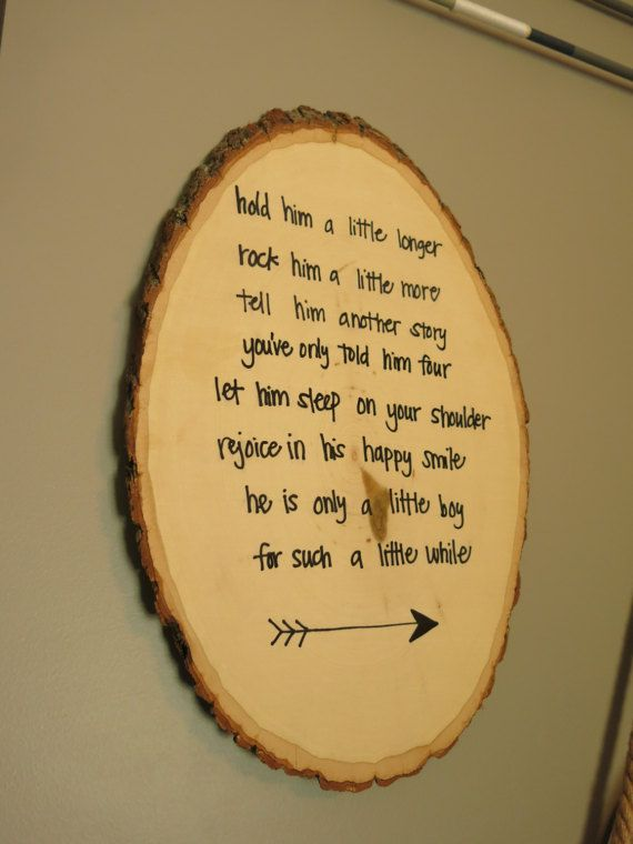 Adorable poem about a little boy written on a rustic wood round log ...