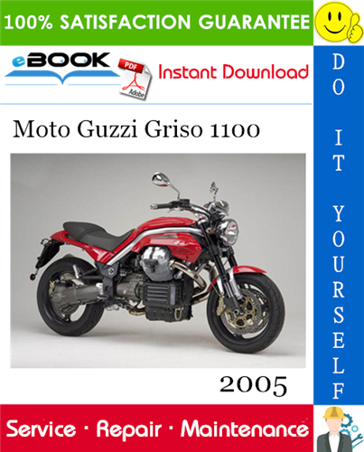 2005 Moto Guzzi Griso 1100 Motorcycle Service Repair Manual In 2020 Moto Guzzi Repair Manuals Moto