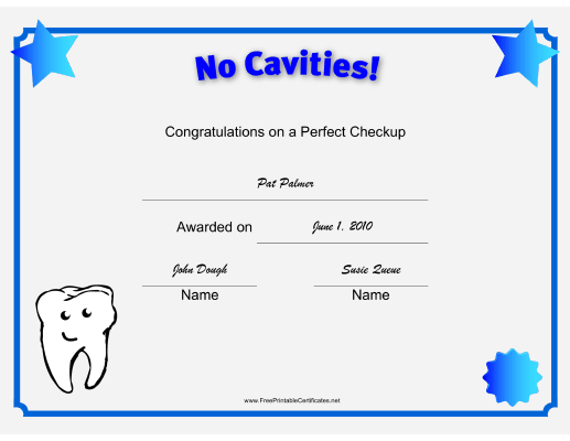 This printable certificate features a smiling tooth and announces a this printable certificate features a smiling tooth and announces a perfect dental checkup with no cavities yelopaper Choice Image