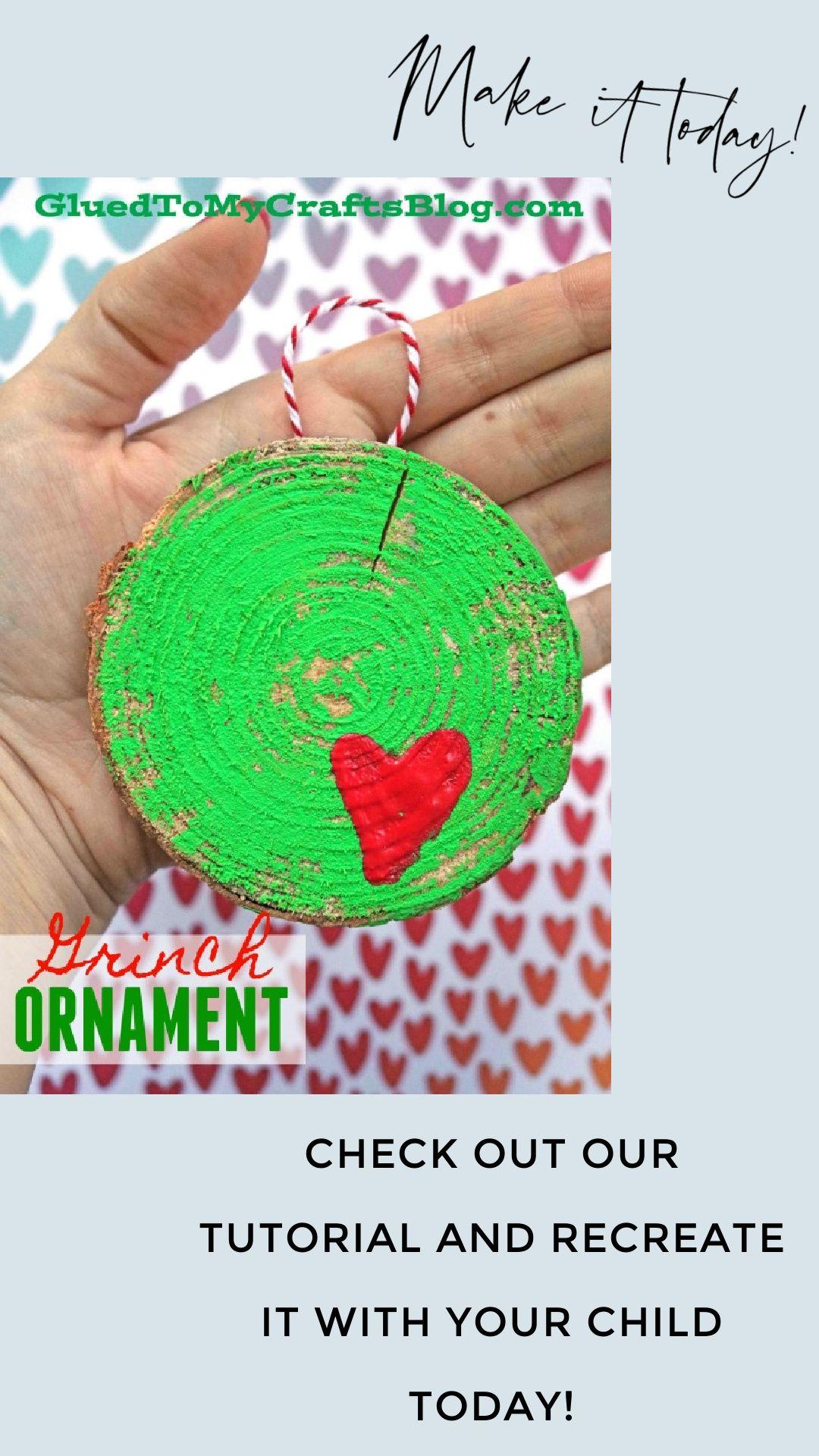 Diy Wood Slice Grinch Ornament Christmas Craft Grinch Ornaments Preschool Christmas Crafts Christmas Crafts