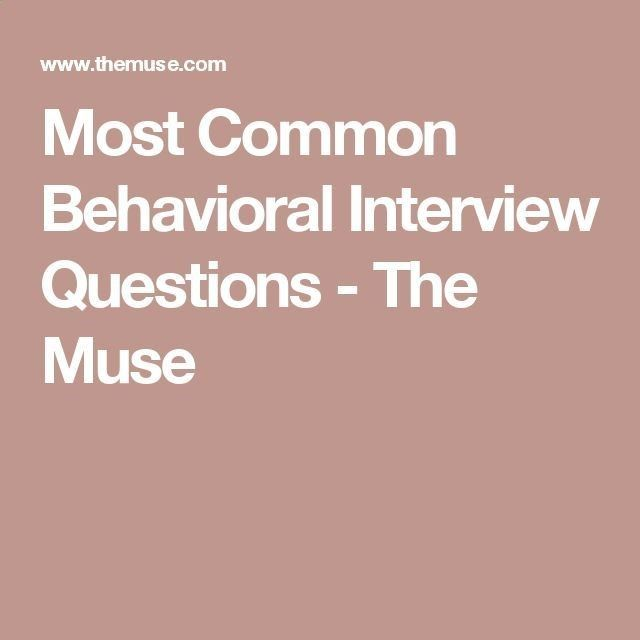 Most Common Behavioral Interview Questions - The Muse Interview