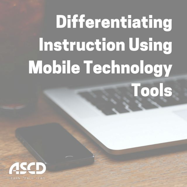 Differentiating Instruction Using Mobile Technology Tools Mobile