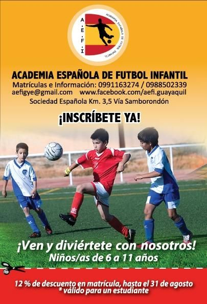 Academia Española de Futbol Infantil- AEFI Samborondón. Inscripciones abiertas!