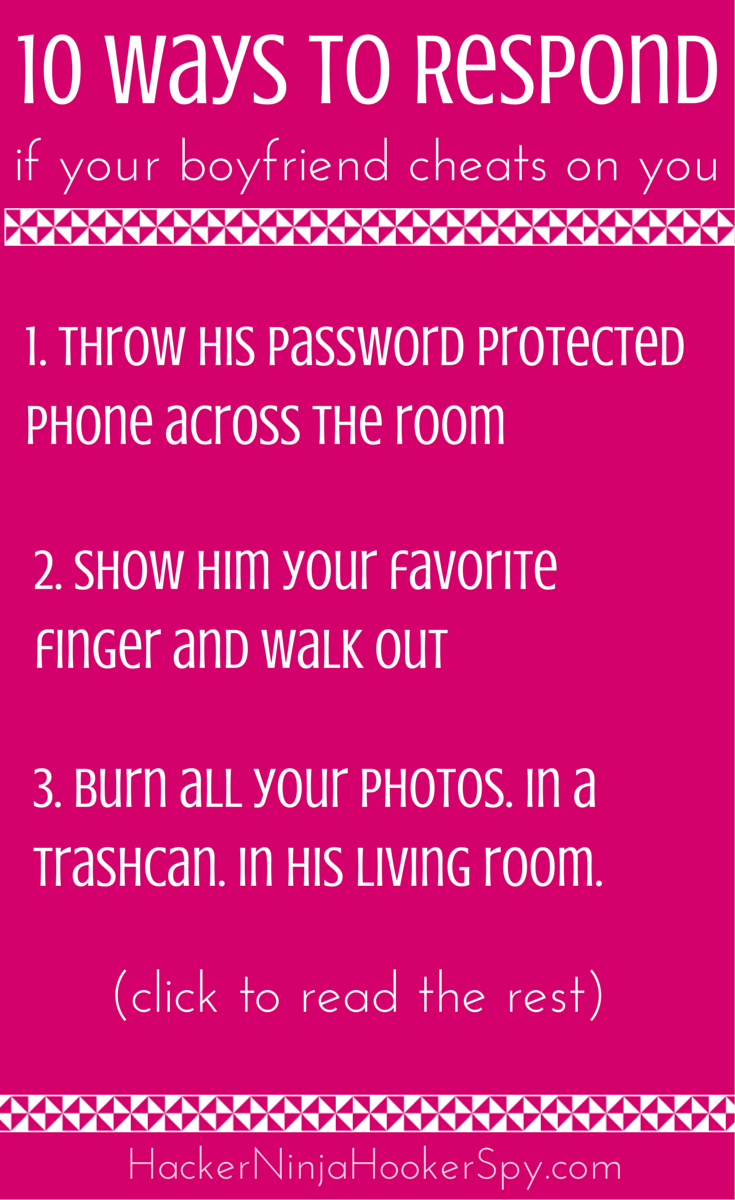 What to do if your boyfriend cheats on you