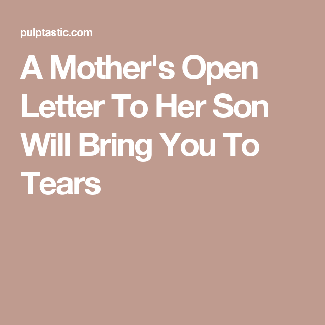 A Mother's Open Letter To Her Son Will Bring You To Tears | Grad